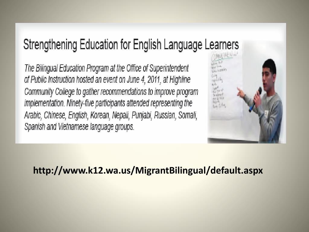 http://www.k12.wa.us/MigrantBilingual/default.aspx