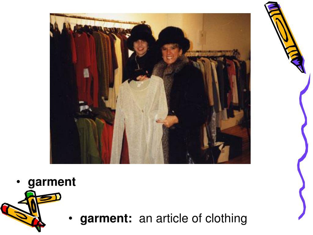 garment:
