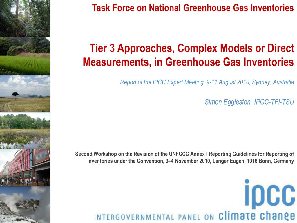 tier 3 approaches complex models or direct measurements in greenhouse gas inventories