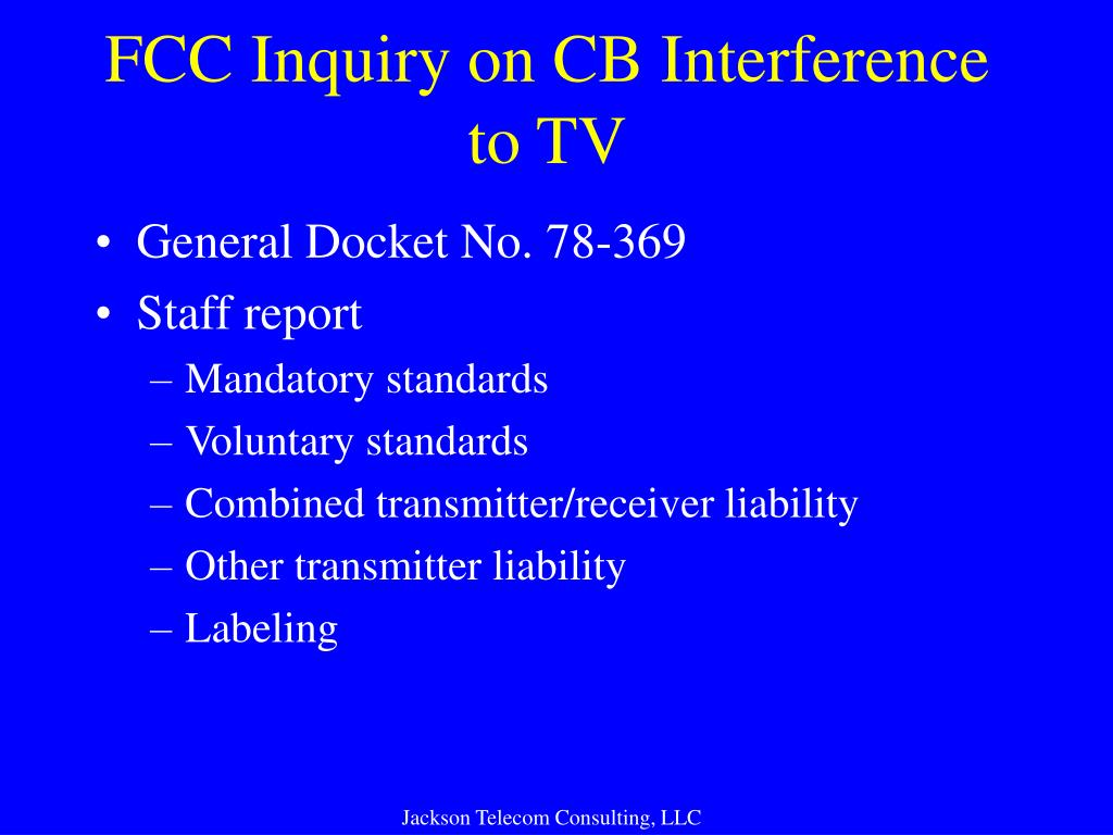FCC Inquiry on CB Interference to TV