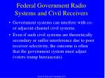 federal government radio systems and civil receivers