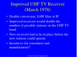 improved uhf tv receiver march 1978