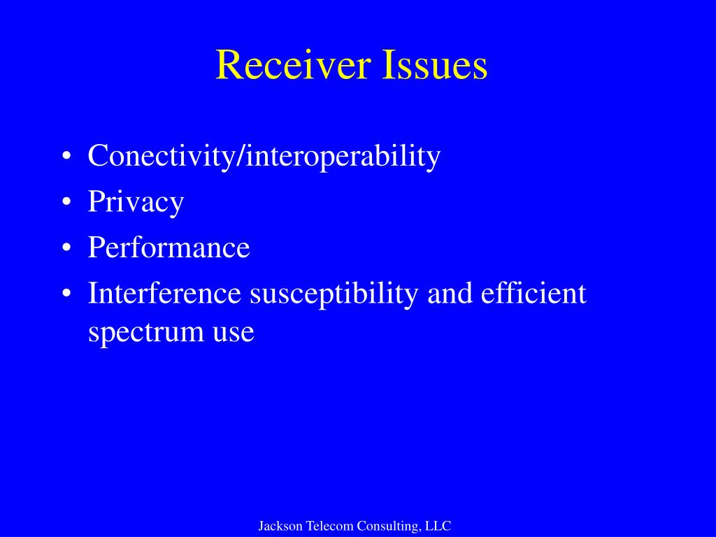 Receiver Issues