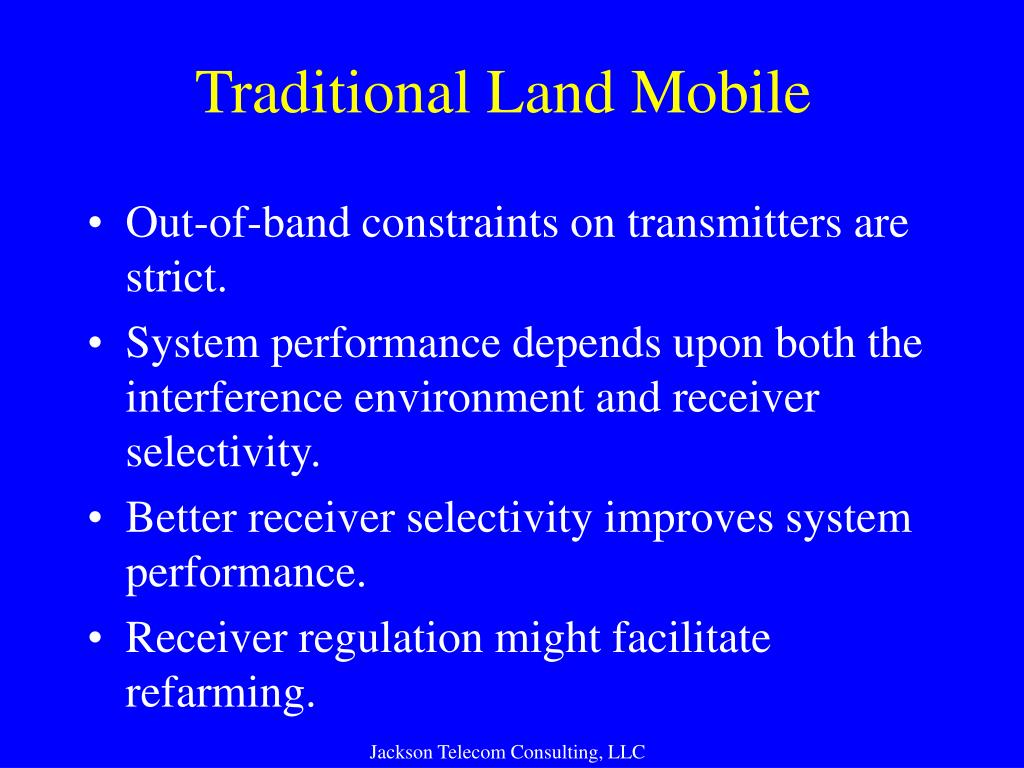 Traditional Land Mobile