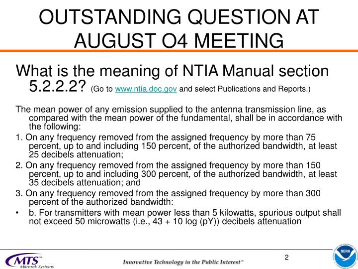 Outstanding question at august o4 meeting