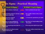 six sigma practical meaning