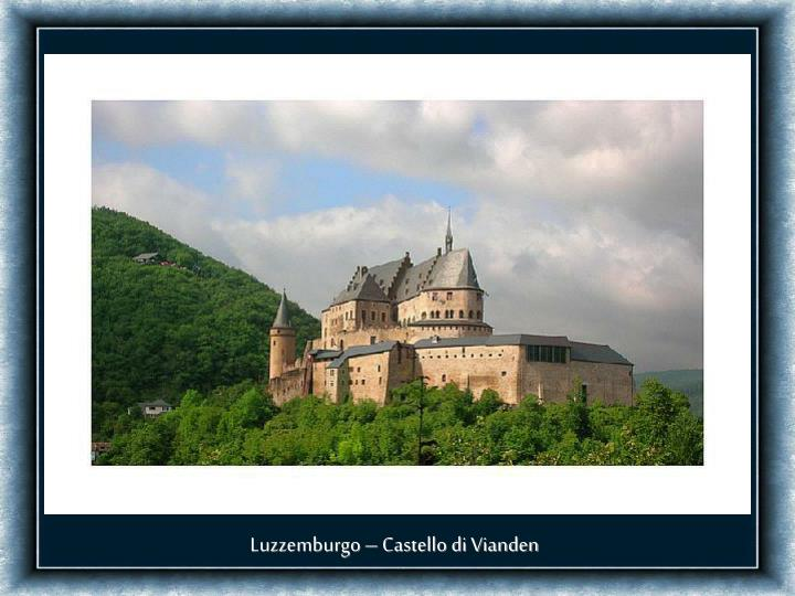 Luzzemburgo – Castello di Vianden