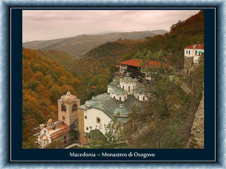 Macedonia – Monastero di Osogovo