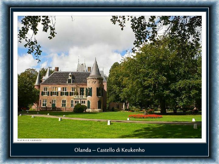 Olanda – Castello di Keukenho