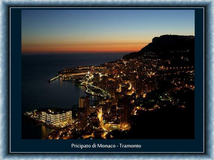 Pricipato di Monaco - Tramonto