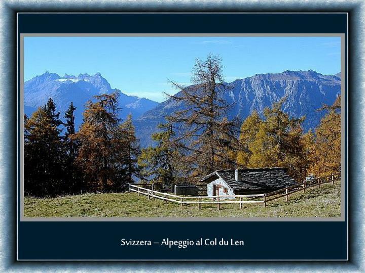 Svizzera – Alpeggio al Col du Len