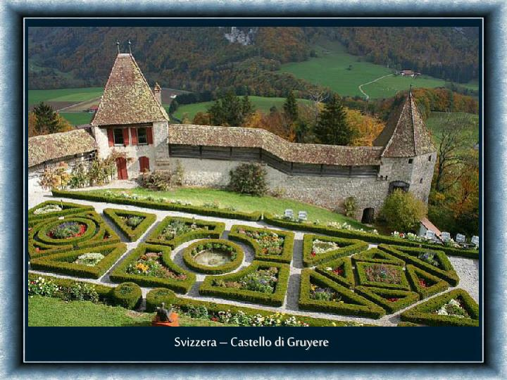 Svizzera – Castello di Gruyere