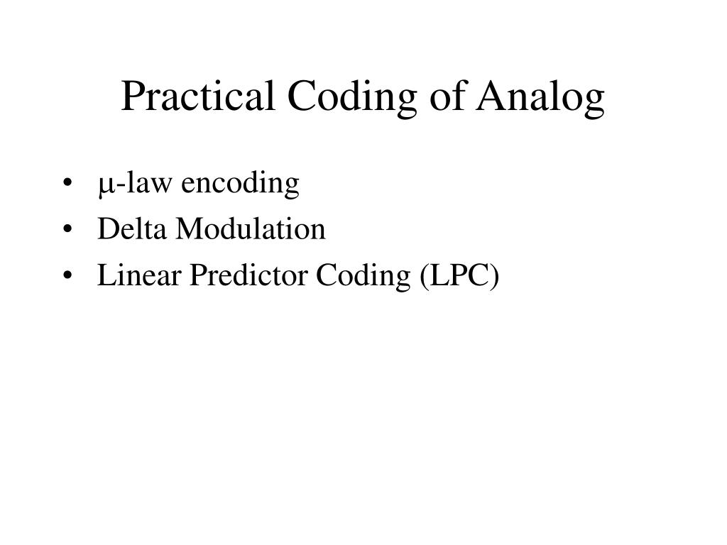 Practical Coding of Analog