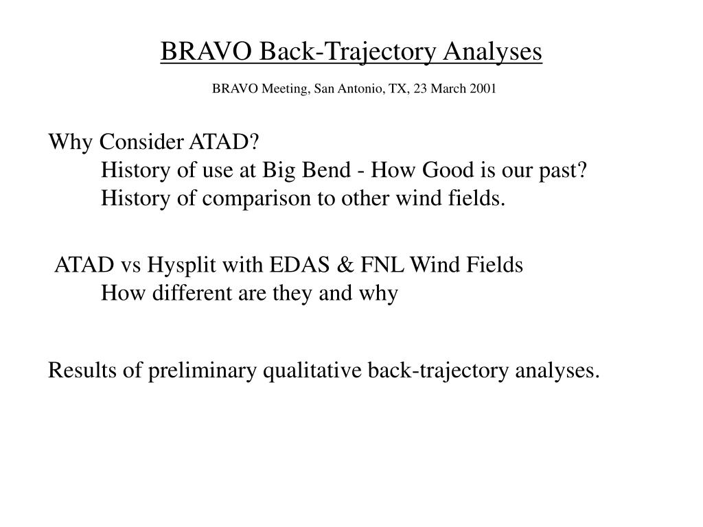 bravo back trajectory analyses
