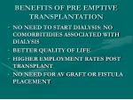 benefits of pre emptive transplantation