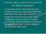 living related donation in pkd families1