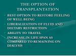 the option of transplantation1