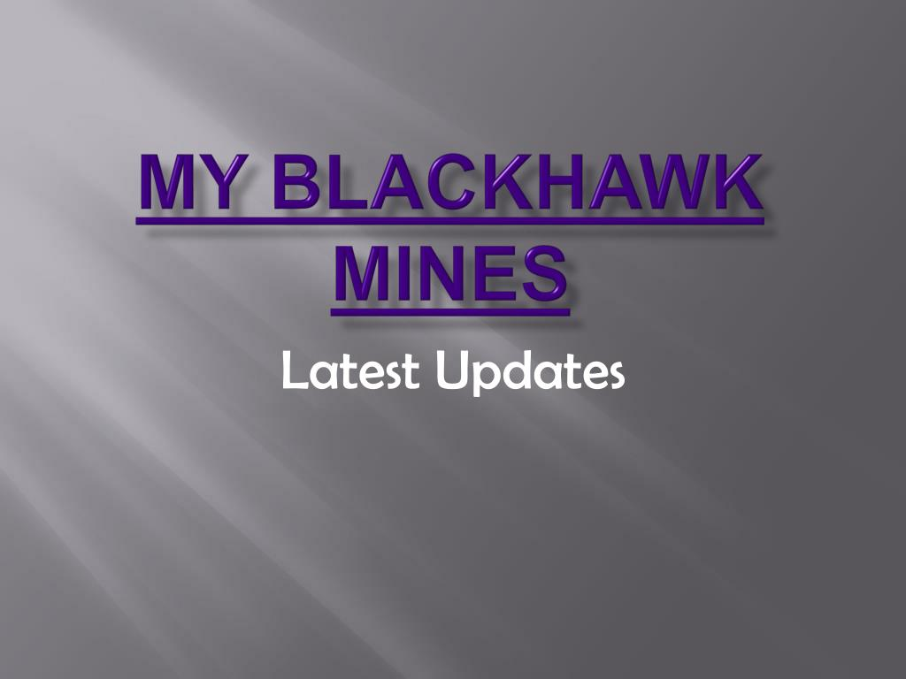 my blackhawk mines