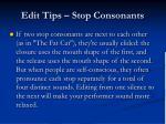 edit tips stop consonants1
