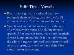 edit tips vowels