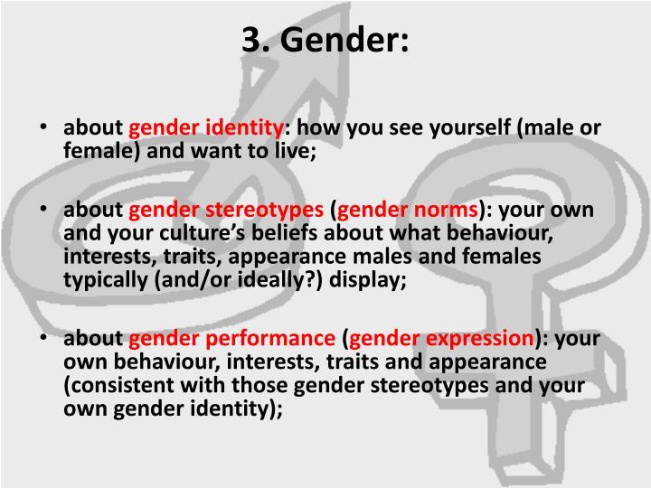 3. Gender: