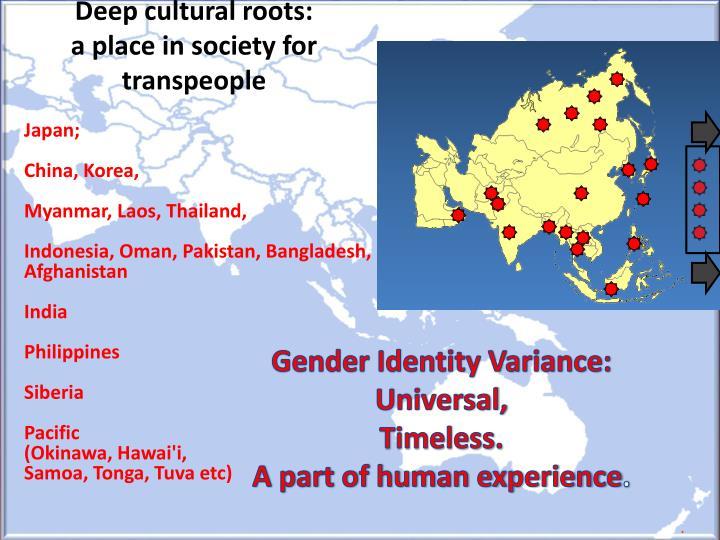 Deep cultural roots: