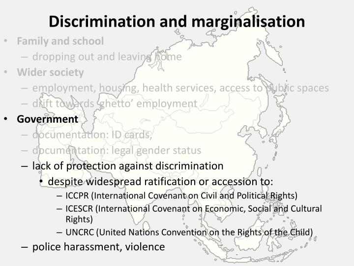 Discrimination and marginalisation