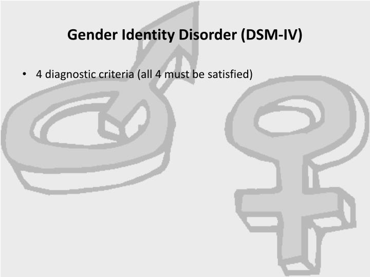 Gender Identity Disorder (DSM-IV)
