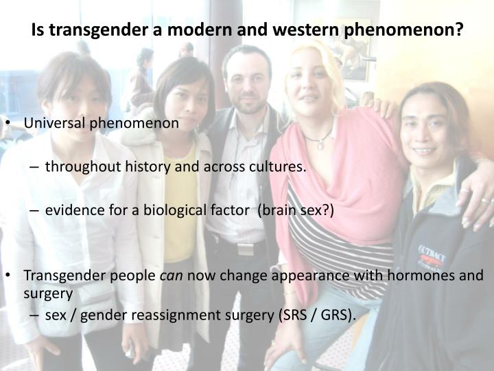 Is transgender a modern and western phenomenon?