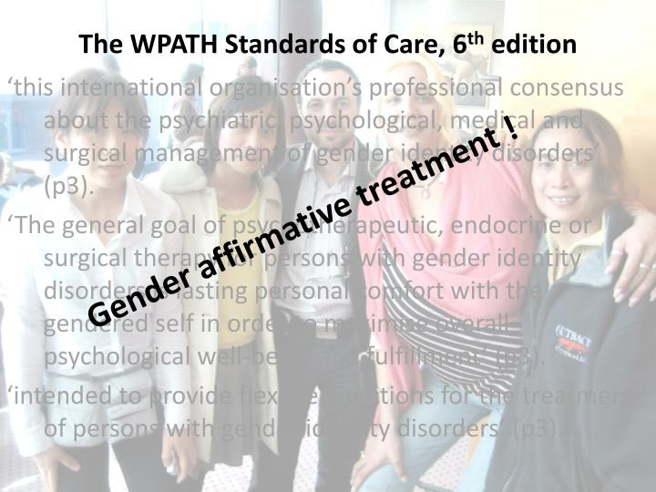 The WPATH Standards of Care, 6
