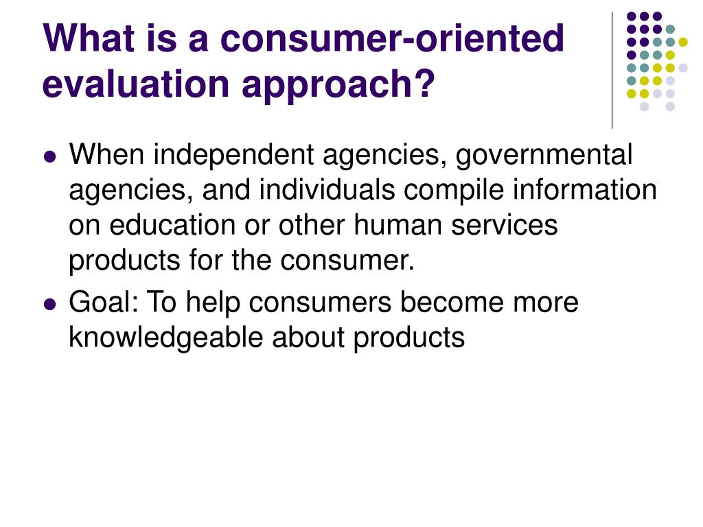 scriven s consumer oriented approach to It's youtube uninterrupted  not now try it free find out why close consumer-oriented approach deb, heather and shila  scriven, consumer.