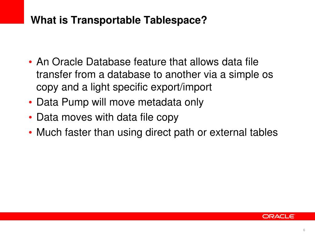 What is Transportable Tablespace?
