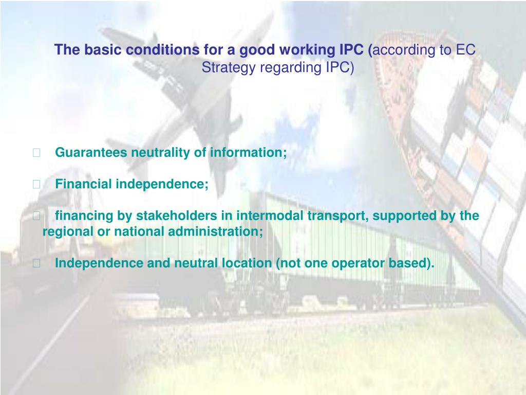 The basic conditions for a good working IPC (