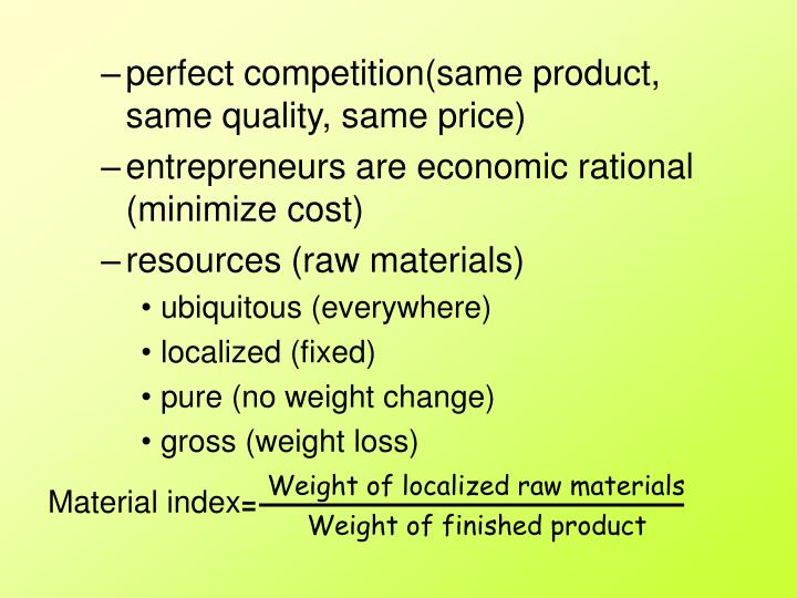 Weight of localized raw materials