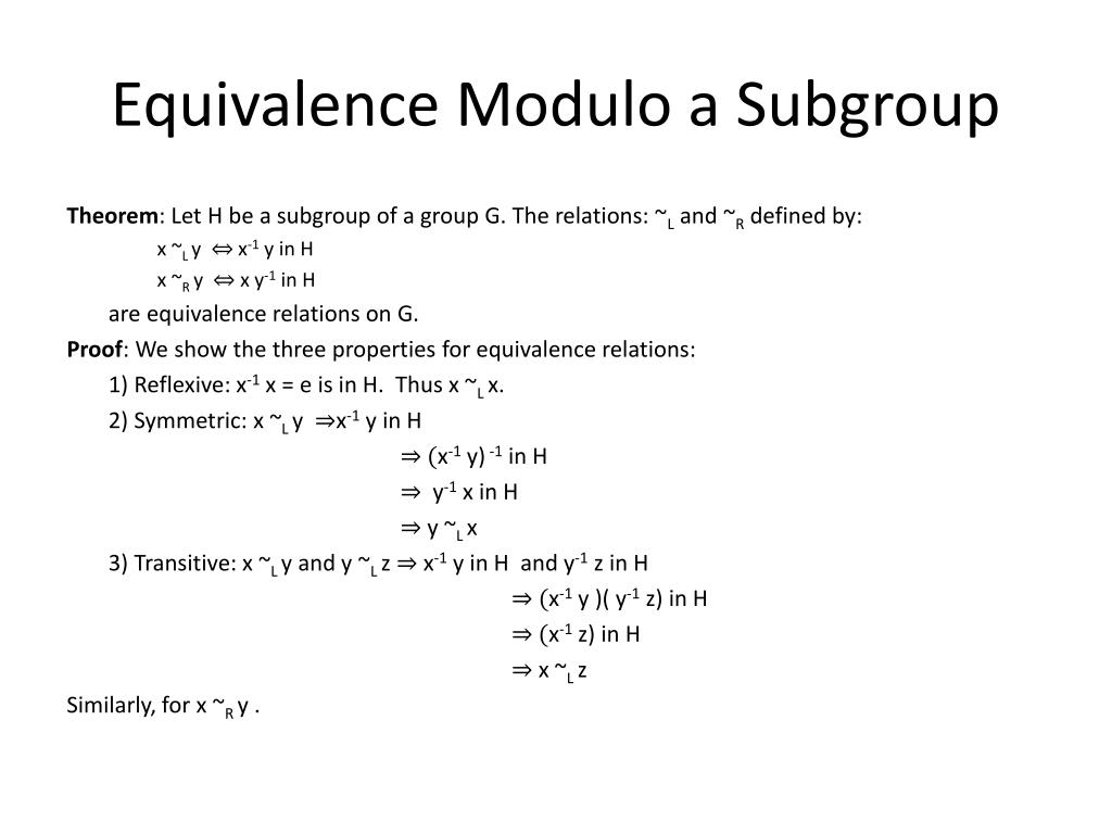 Equivalence Modulo a Subgroup