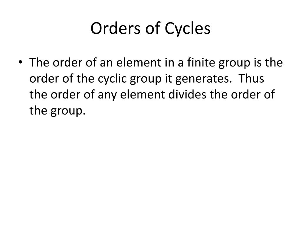 Orders of Cycles
