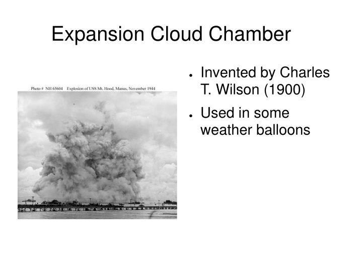 Expansion Cloud Chamber
