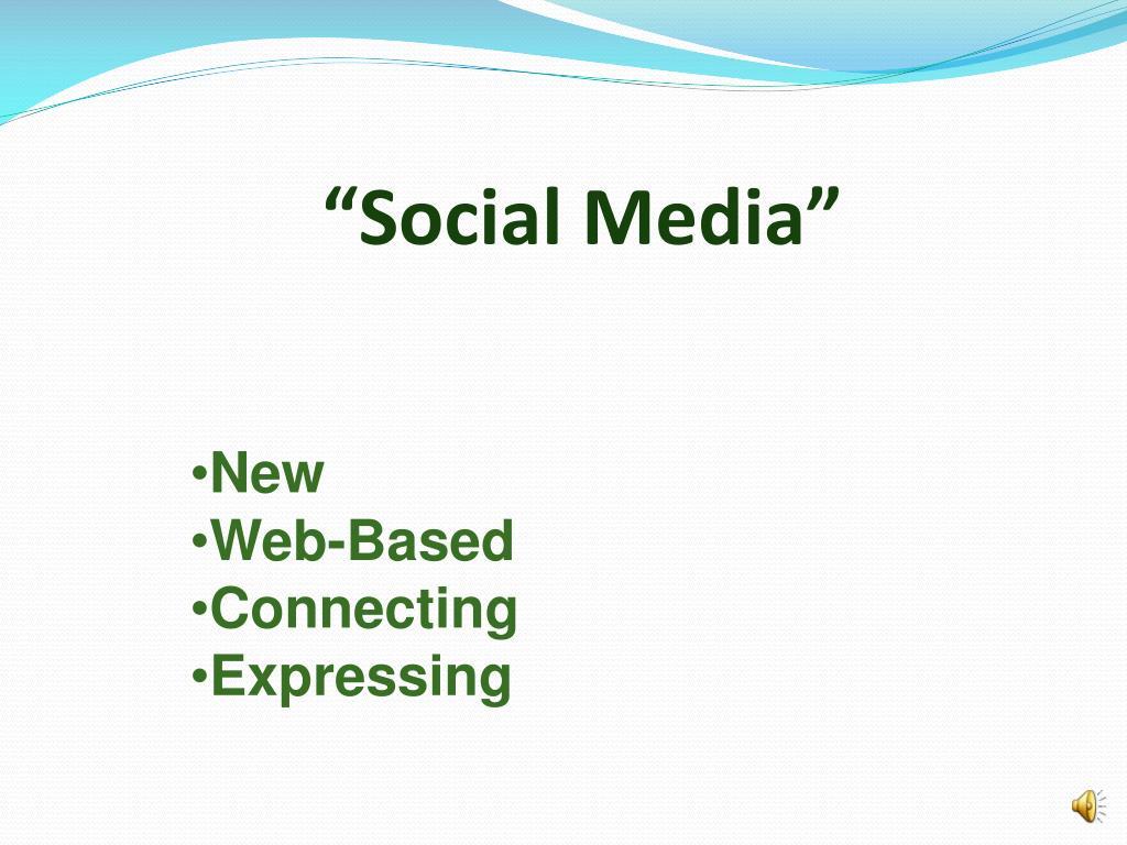 """""""Social Media"""""""