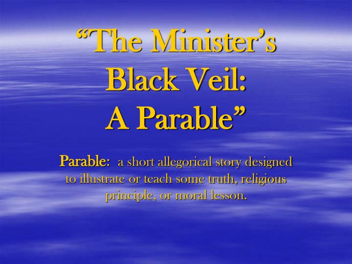 The minister s black veil a parable