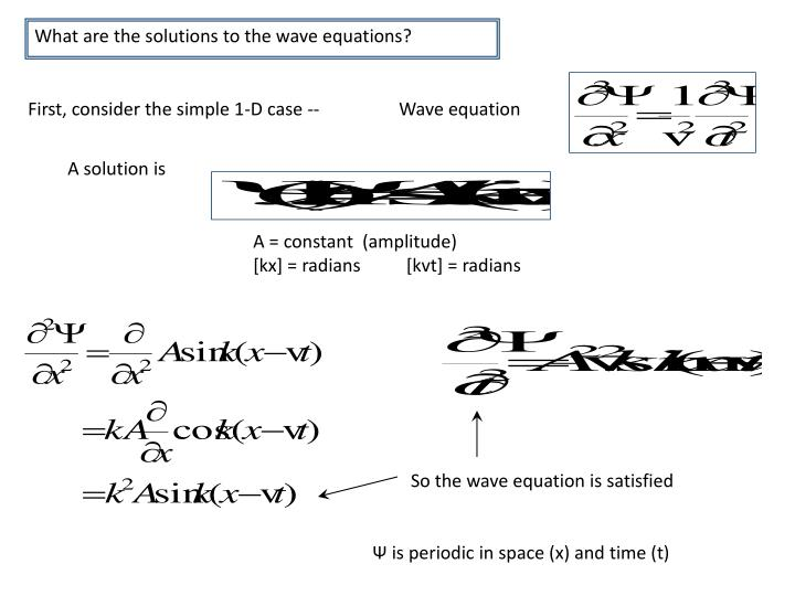 What are the solutions to the wave equations?