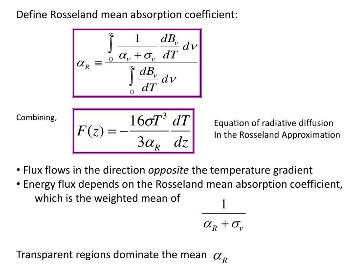 Define Rosseland mean absorption coefficient: