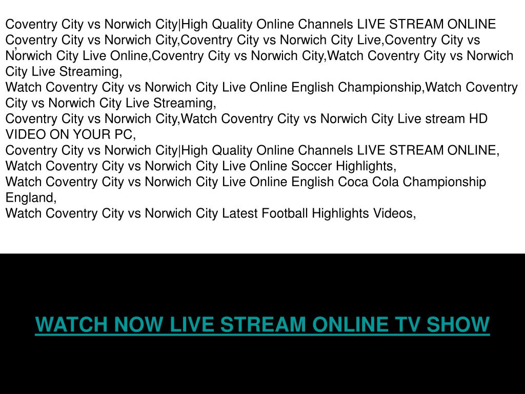 Coventry City vs Norwich City|High Quality Online Channels LIVE STREAM ONLINE