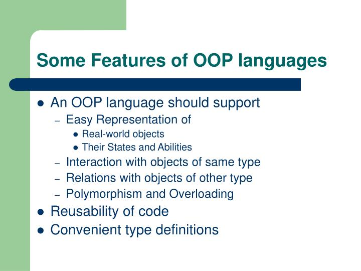 Some Features of OOP languages