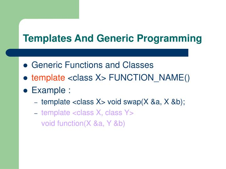 Templates And Generic Programming