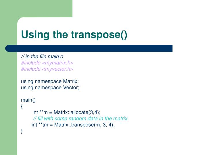 Using the transpose()
