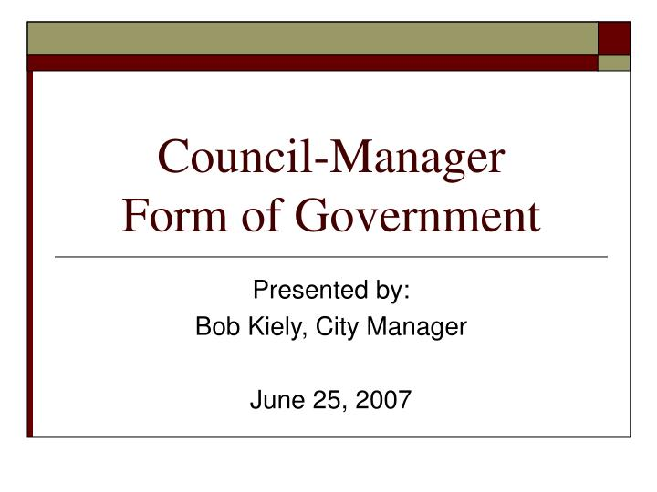 Council manager form of government