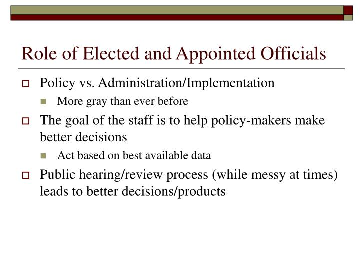 Role of Elected and Appointed Officials