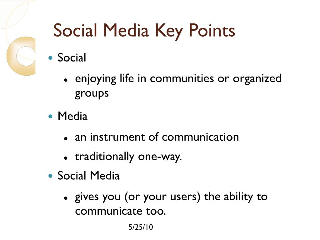 Social Media Key Points