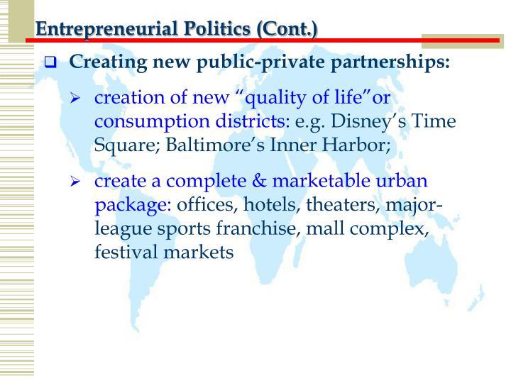 Entrepreneurial Politics (Cont.)