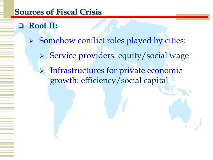 Sources of Fiscal Crisis